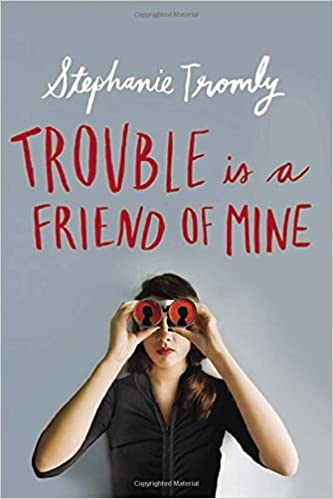 Image result for trouble is a friend of mine