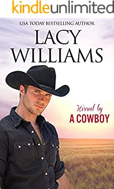 Kissed by a Cowboy: Redbud Trails (Hometown Sweethearts Book 1)