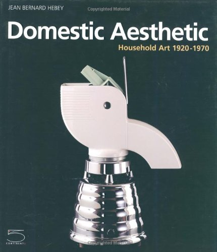 Domestic Aesthetic: Household Art 1920- 1970 by Brand: 5Continents