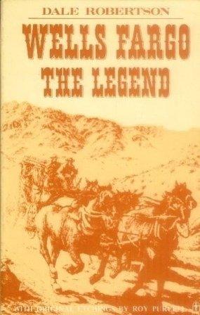 Wells Fargo, the Legend (Wells Fargo History)