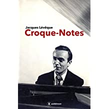 Croque-notes: Une autobiographie musicale (French Edition)