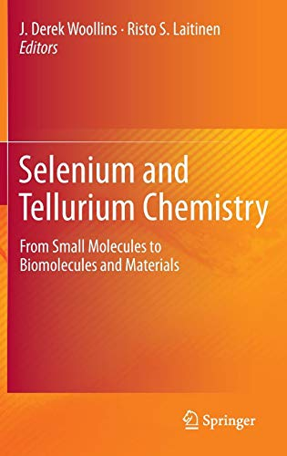 Selenium and Tellurium Chemistry: From Small Molecules to Biomolecules and Materials