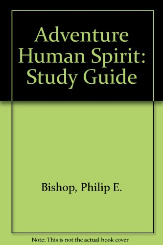 Adventures in the Human Spirit (Study Guide)
