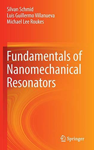 (Fundamentals of Nanomechanical Resonators)