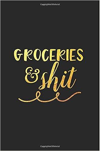 Groceries and Shit: Libreta a rayas pequeña, bonita para lista de la compra. Regalo perfecto, original y personalizado para cocinillas, cocineros.