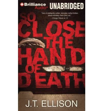 [ { SO CLOSE THE HAND OF DEATH (TAYLOR JACKSON NOVELS (AUDIO) #06) } ] by Ellison, J T (AUTHOR) Mar-01-2012 [ Compact Disc ]