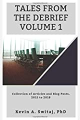 tales from the debrief volume 1 collection of articles and blog posts 2015 to 2018