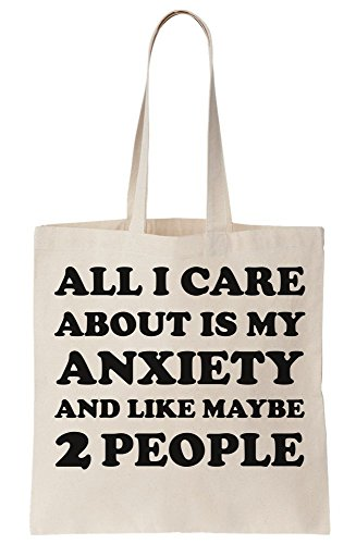 Tote My Anxiety Care People About Like Bag Maybe Canvas Is 2 I All And fqx4W7nw