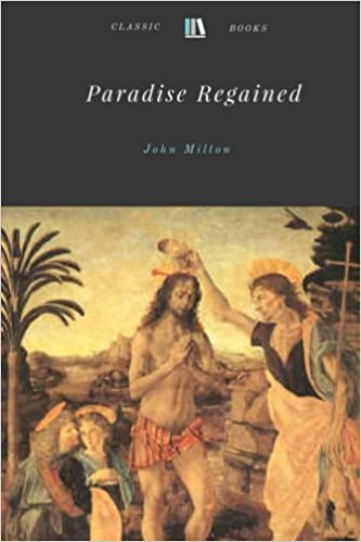 paradise lost and paradise regained collins classics milton john