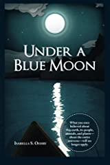 Under a Blue Moon Paperback