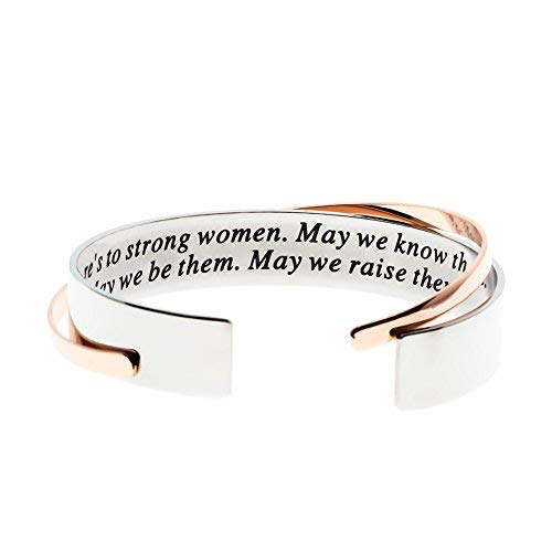 Ms.Clover Inspirational Gift, Here's to strong women May we know them May we be them May we raise them Cuff