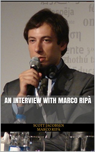 An Interview with Marco Ripà by [Jacobsen, Scott, Ripà, Marco]