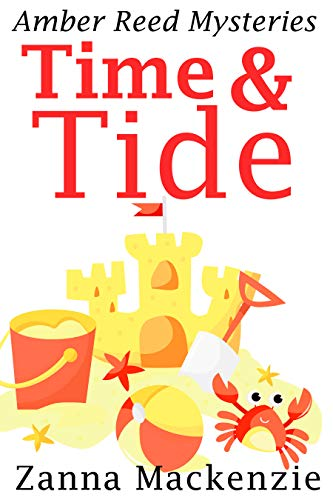 Time & Tide: Romantic comedy cozy mystery series (Amber Reed Mysteries Book 7) by [Mackenzie, Zanna]