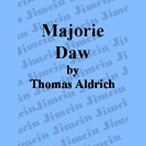 Majorie Daw Audiobook