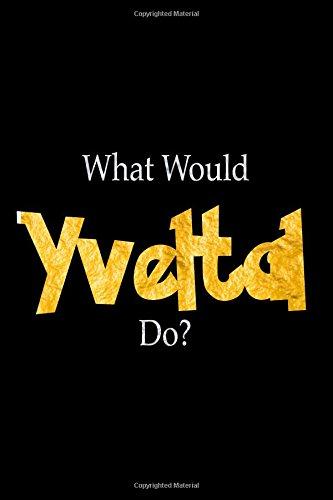 Download What Would Yveltal Do?: Yveltal Designer Notebook ebook