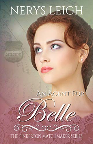An Agent for Belle (The Pinkerton Matchmaker Book 11)