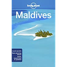 Lonely Planet Maldives 10th Ed.: 10th Edition