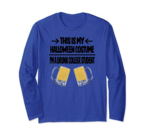 Drunk College Student Halloween Costume T-Shirt My Costume