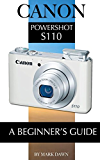 Canon PowerShot S110: A Beginner's Guide