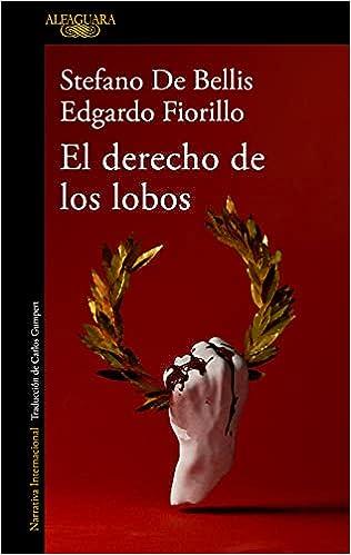 El derecho de los lobos de Stefano De Bellis