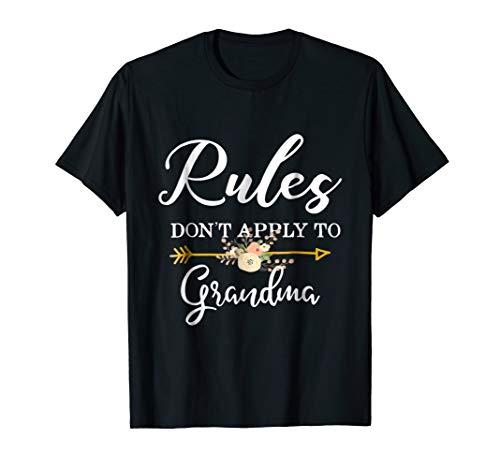 Rules Don't Apply To Grandma Gift Shirt
