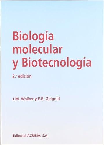 Biologia Molecular y Biotecnologia (Spanish Edition): J. M. ...