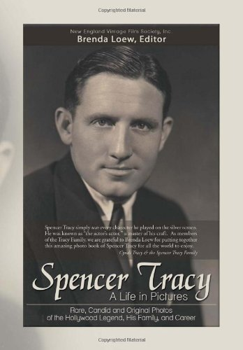Spencer Tracy, A Life in Pictures: Rare, Candid, and Original Photos of the Hollywood Legend, His Family, and Career pdf epub