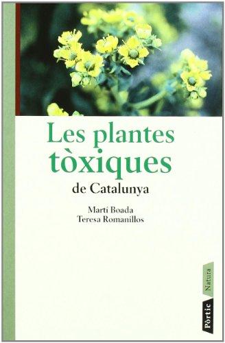 Descargar Libro Les Plantes Tòxiques De Catalunya Martí Boada