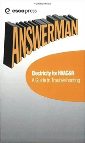 Electricity for hvac r a guide to troubleshooting answer man electricity for hvac r a guide to troubleshooting answer man pocket reference hvacr reference guide vol 3 1st edition fandeluxe Images