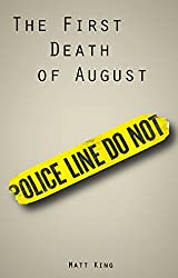 The First Death Of August: A Circle War Short Story