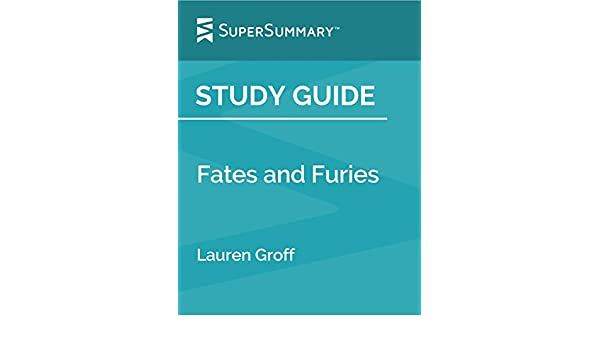 Amazon Com Study Guide Fates And Furies By Lauren Groff