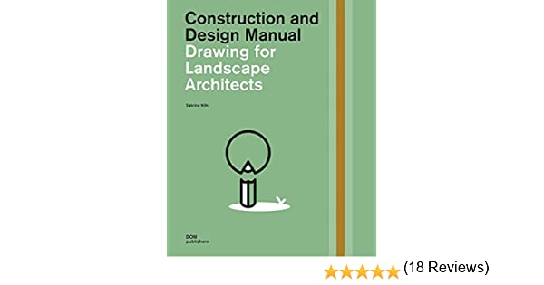 Drawing for landscape architects. Construction and design manual: Amazon.es: Wilk, Sabrina: Libros en idiomas extranjeros