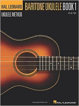 Hal Leonard Baritone Ukulele Method Book 1 (Hal Leonard Ukulele Method) Books Pdf File