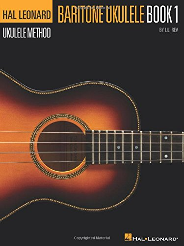 Hal Leonard Baritone Ukulele Method - Book 1 (Hal Leonard Ukulele Method)