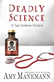Deadly Science (A Taci Andrews Mystery Book 2)