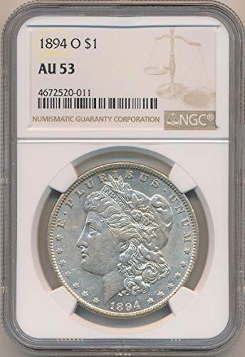 1894 O Morgan Dollar Morgan Dollar AU53 NGC