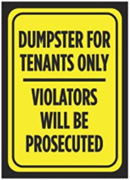 Aluminum Metal Dumpster for Tenants Only Violators Will Be Prosecuted Print Black Yellow Poster Large Business 12x18