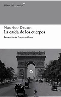 La caída de los cuerpos (Libros del Asteroide nº 66) (Spanish Edition)