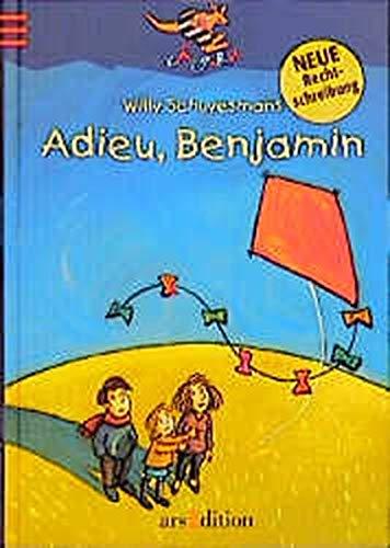 Adieu, Benjamin: Nach den Regeln der neuen Rechtschreibung (Känguru - Kinderroman / Ab 10 Jahren)