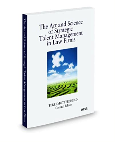 The Art and Science of Strategic Talent Management In Law Firms