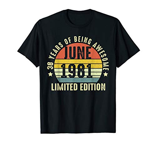 - 38th Birthday Limited Edition Retro JUNE 1981 38 Shirt Gifts