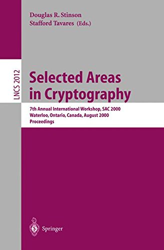 Selected Areas in Cryptography: 7th Annual International Workshop, SAC 2000, Waterloo, Ontario, Canada, August 14-15, 20
