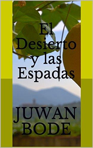 Amazon.com: El Desierto y las Espadas (Spanish Edition ...
