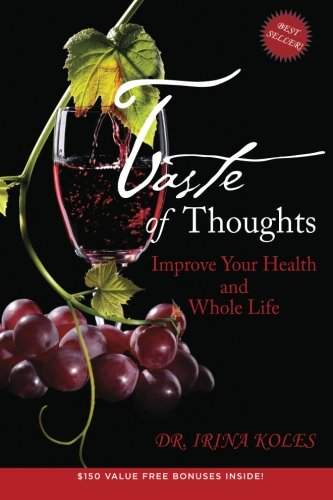 Taste of Thoughts: Improve Your Health and Whole Life