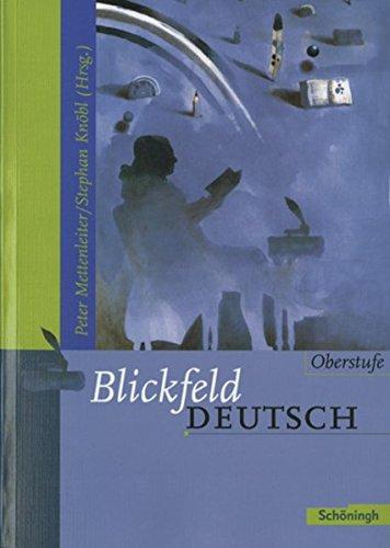 Blickfeld Deutsch Oberstufe: Schülerband (flexibler Einband)