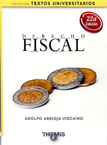 adolfo arrioja vizcaino derecho fiscal