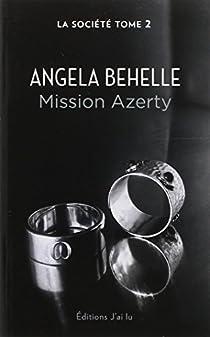 La Société, tome 2 : Mission Azerty par Behelle