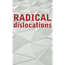 Radical Dislocations: Best New Underground Poets (2013)