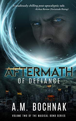 Aftermath of Defiance: Volume Two of the Magical Bond Series