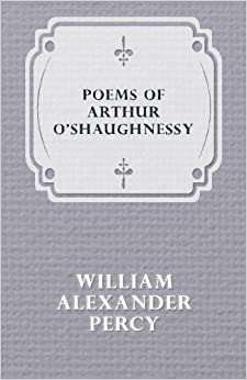 Book Poems of Arthur O'shaughnessy
